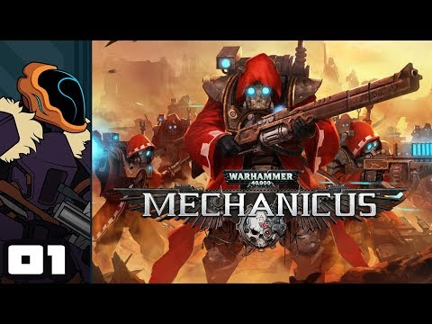 Let's Play Warhammer 40,000: Mechanicus - Part 1 - Heresy Or No, All Xenos Must Burn!