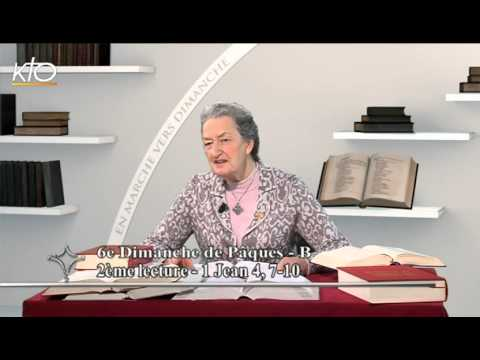 6e dimanche de Pâques B - 2e lecture