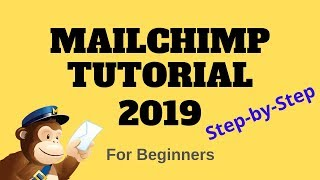MailChimp Tutorial 2019 I How to use MailChimp step by step for beginners [Email Marketing]