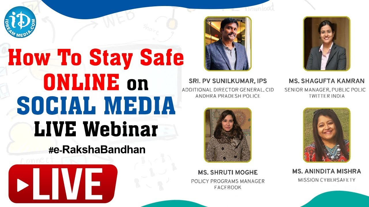 How To Stay Safe Online On Social Media, LIVE Webinar, #e-RakshaBandhan