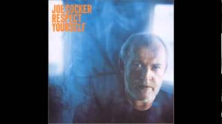 Joe Cocker -  Respect Yourself (2002)
