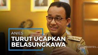 Anies Baswedan Beri Ucapan Bela Sungkawa untuk Wafatnya Ibunda Presiden Jokowi