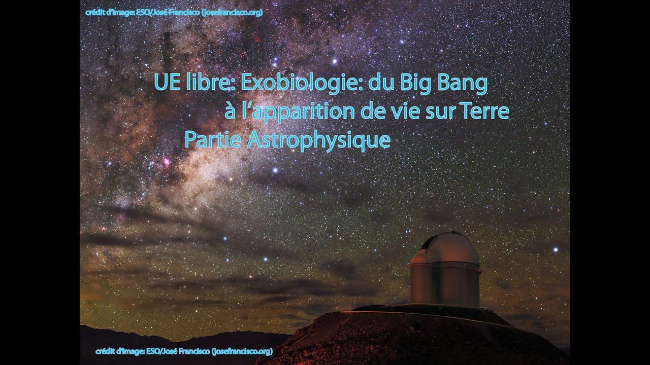 CM2 de l'UE Libre de l'UBO: Exobiologie: du Big Bang à l'apparition de la vie sur Terre,  26/01/2021