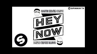 Martin Solveig & The Cataracs feat. Kyle - Hey Now (Radio Edit)