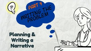 Writing a Narrative: Part 4 Problem | EasyTeaching