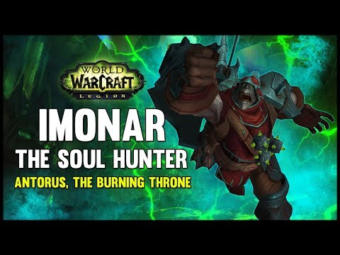 Imonar the Soul Hunter – Antorus, the Burning Throne – 7.3 PTR – FATBOSS