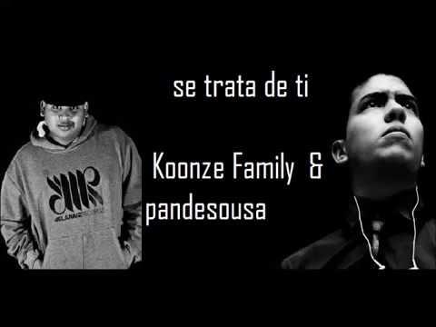 SE TRATA DE TI - (LETRA )Omar Koonze ft PandeSousa-