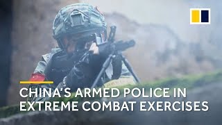 China's armed police conduct extreme combat drills