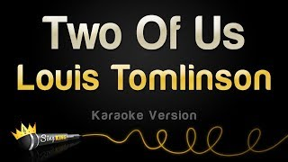 Louis Tomlinson   Two Of Us (Karaoke Version)