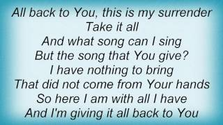 Steven Curtis Chapman - My Surrender Lyrics