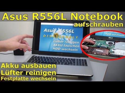 Asus R556L Notebook Akku ausbauen - SSD HDD wechseln - Laptop Lüfter reinigen