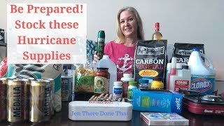 Be Prepared! Hurricane Emergency Supplies And Preparation Tips To Survive In A Natural Disaster