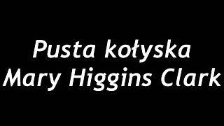 Pusta kołyska – Mary Higgins Clark  