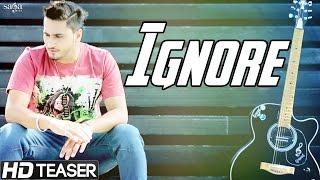 Ignore  Nevvy Virk  Official Teaser  Latest Punjabi Songs 2015  HD Video