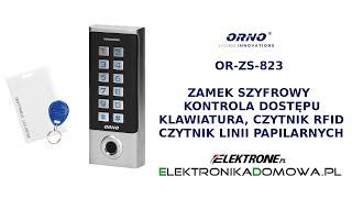 Zamek szyfrowy, klawiatura, czytnik linii papilarnych, RFID, kontrola dostępu - Orno OR-ZS-823