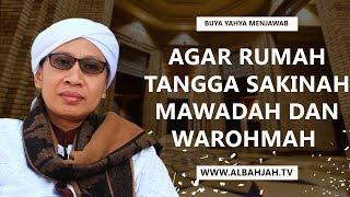 Gambar cover Agar Rumah Tangga Sakinah, Mawadah dan Warohmah - Buya Yahya Menjawab