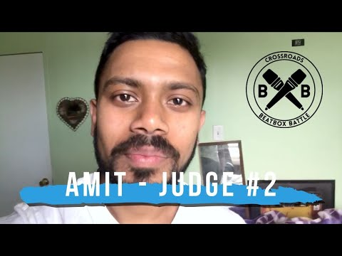 Amit - Judge #2 Crossroads Beatbox Battle 2019