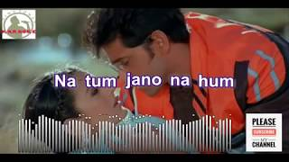 Na Tum Jaano Na Hum   Kaho Na Pyar Hai Full Karaoke Song With Lyrics HD