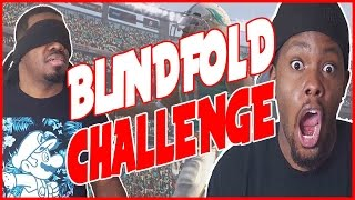 MUST WATCH BLINDFOLD CHALLENGE!! - Madden 16 Ultimate Team | MUT 16 XB1 Gameplay