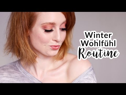 WOHLFÜHL ROUTINE I BEAUTY TIPPS I Advance Your Style