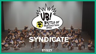 Syndicate [2nd Place] | Ultimate Brawl 2017 | STEEZY Official 4k