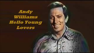 Andy Williams.......Hello Young Lovers.