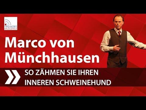 Marco von Münchhausen - So zähmen Sie Ihren inneren Schweinehund