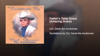Father's Table Grace (Amazing Grace)