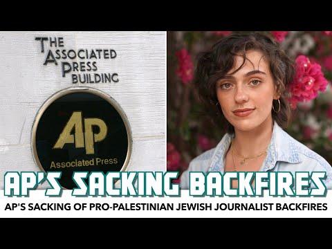 AP's Sacking Of Pro-Palestinian Jewish Journalist Backfires