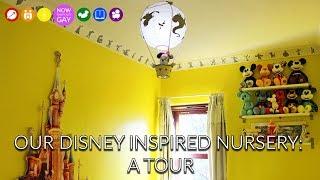 Our Disney Inspired Nursery: A Tour