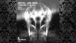 Michal Jablonski - From Red To Black (Original Mix) [TRANSLUCENT]