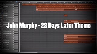 John Murphy - 28 Days Later Theme (Logic Pro X Instrumental Cover)
