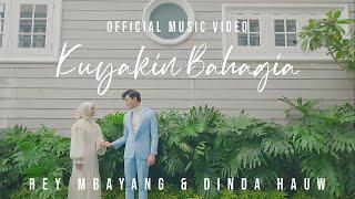 Lirik Lagu Rey Mbayang & Dinda Hauw - Kuyakin Bahagia