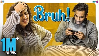 Bruh - Teenage brothers be like || Mahathalli || Tamada Media