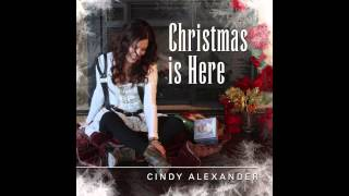 "Cindy Alexander ""Christmas Is Here"" (Promo)"
