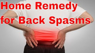 Home Remedy for Back Spasms