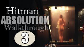 Hitman Absolution Gameplay Walkthrough - Part 3 - Prologue: A Personal Contract (Pt.3)