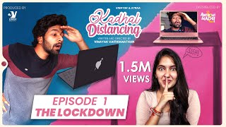 Lockdown - EP 01 | Kadhal Distancing | Web series | Awesome Machi | Vasy Music | English Subtitles