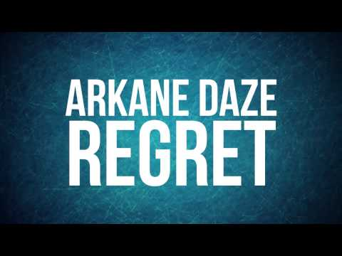 "Arkane Daze - ""Regret"" (Official Lyric Video)"