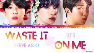 (Korean CC) Steve Aoki Ft. BTS   'Waste It On Me' Lyrics