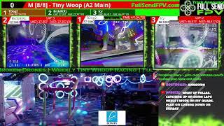 Full Send FPV Presents Pro & Sportsman class Tiny Whoop Racing LIVE