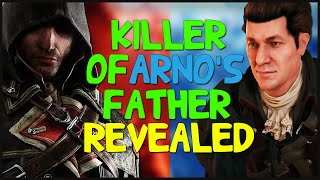 KILLER OF ARNO'S FATHER REVEALED! - Assassin's Creed Unity Meets Rogue