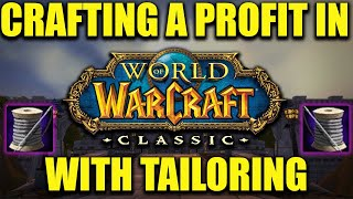 Crafting A Profit In WoW Classic - Tailoring Top 5 Crafts