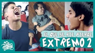 EL QUE SE RÍE PIERDE EXTREMO #2 | DeBarrio