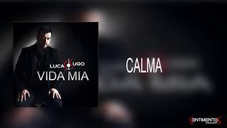 Calma (Audio) - Lucas Sugo (Video)