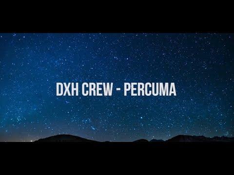 Download Percuma Dxh Crew Video Lirik Mp4 & 3gp | CodedWap