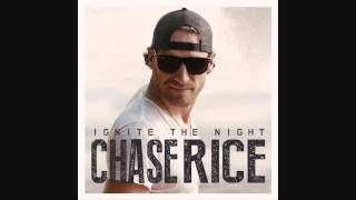 Chase Rice- MMM Girl