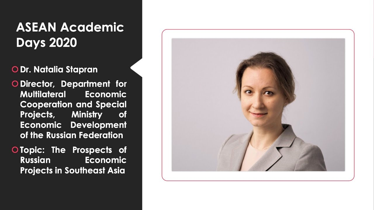 "Natalia Stapran: ""The Prospects of Russian Economic Projects in Southeast Asia"""
