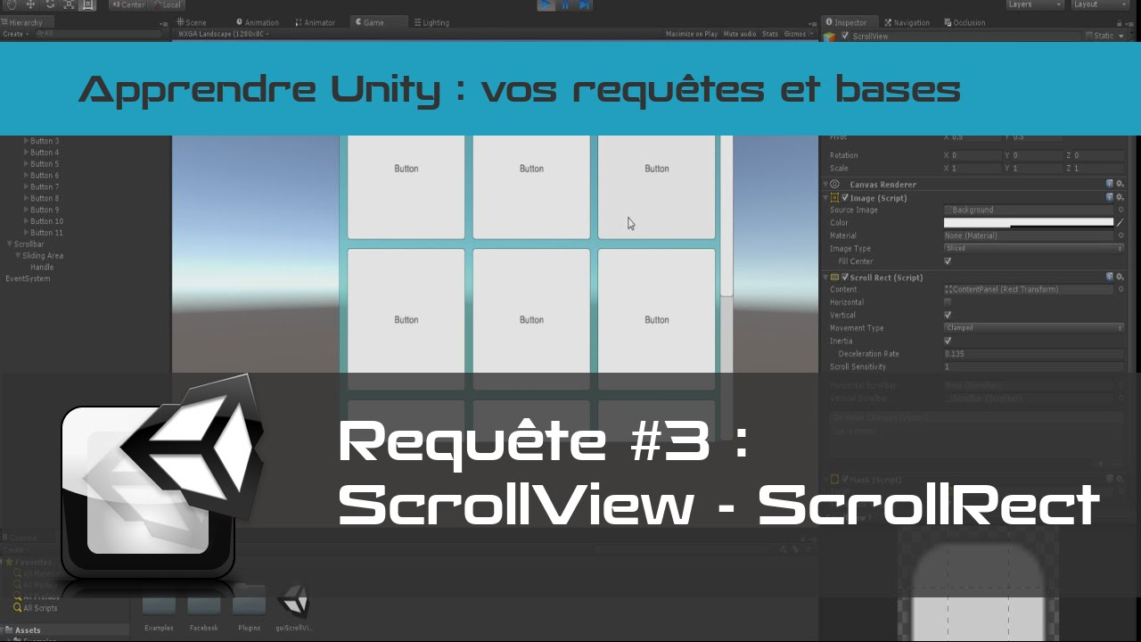 [tuto FR unity3d] GUI #1 - ScrollView - ScrollRect - Mask - GridLayout