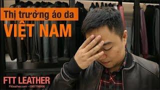 Thị trường áo da ở Việt Nam!